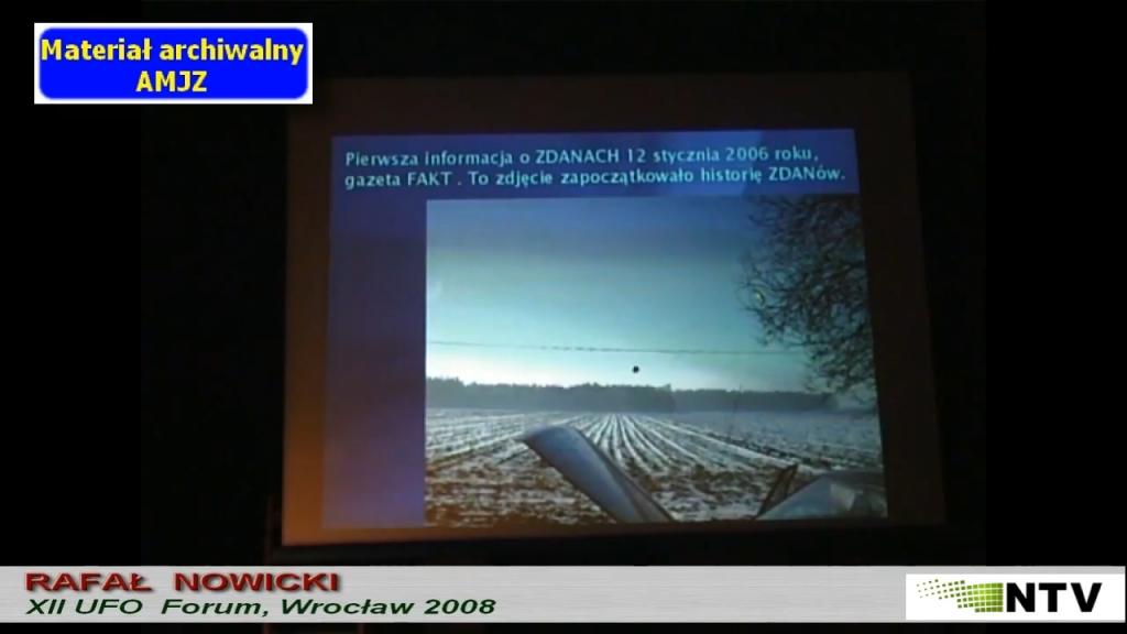Wystąpienie Rafała Nowickiego – XII UFO Forum, 2008 r